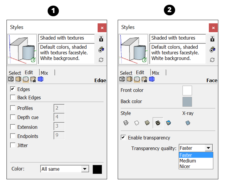 The Edge settings and Face Settings in SketchUp